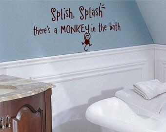 Splish Splash  there's a monkey in the bath- kids- Vinyl Lettering wall words graphics  decals  Art Home decor itswritteninvinyl