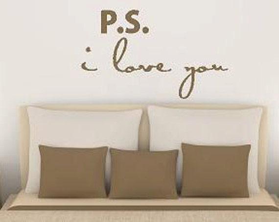 P.s.  I Love You - Vinyl Lettering wall words design bedroom graphics Home decor itswritteninvinyl