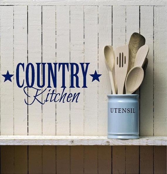 Country Kitchen Sayings And Quotes: Country Kitchen Vinyl Decal-Vinyl Lettering Wall Words
