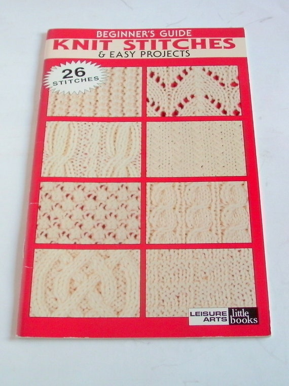 Beginner's Guide - Knit Stitches and Easy Projects- Leisure Arts 75003
