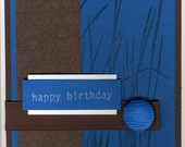 Handstamped Happy Birthday Card in Peacock Blue, Chocolate Brown, and White