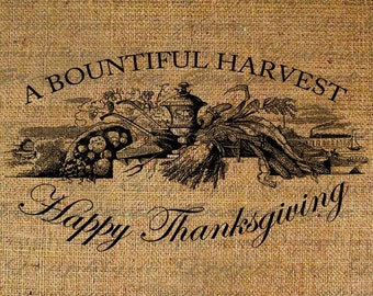 Thanksgiving Harvest Arrangement Digital Image Download Transfer To Pillow Tote Tea Towels and More Burlap No. 1339