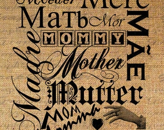 MOTHER in Many Languages Word Typography Digital Image Download Transfer To Pillows Totes Tea Towels Burlap No. 2207