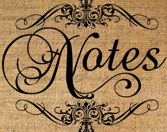 Notes in Frame Script Text Typography Word Digital Image Download Sheet Transfer To Pillows Totes Tea Towels Burlap No. 2469