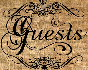GUESTS in Frame Script Text Typography Word Digital Image Download Sheet Transfer To Pillows Totes Tea Towels Burlap No. 2632