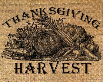 Burlap Digital Download Transfer Thanksgiving Harvest Text Typography Arrangement  Image Iron On Pillow Tote Tea Towels  No. 2662
