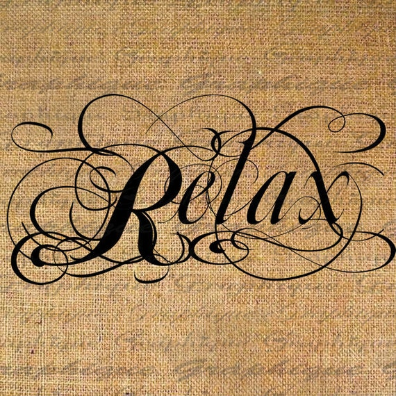 Items similar to relax text word calligraphy digital image