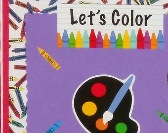 Let's Color Blank Greeting Card - Crayons, Art Teacher, Student, Children, School, Coloring, Red, Blue, Yellow, Green, Purple, Orange, Black