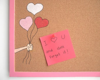 Memo Cork Board- Pink and Red hearts memo board -  I love u hand painted message board, Bulletin Board