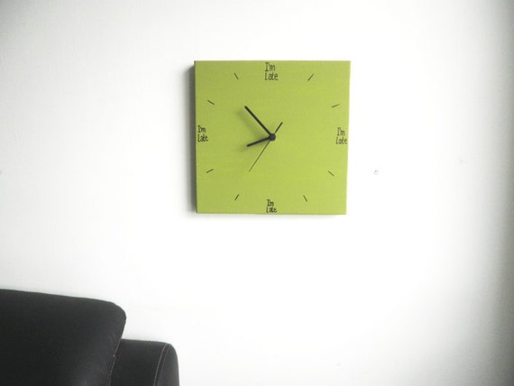 Wall clock- Hand painted on canvas-  square-Olive Green decorative canvas clock- funny 'I'm late' clock