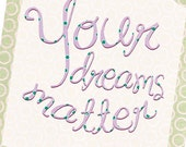 Your Dreams Matter   8x10