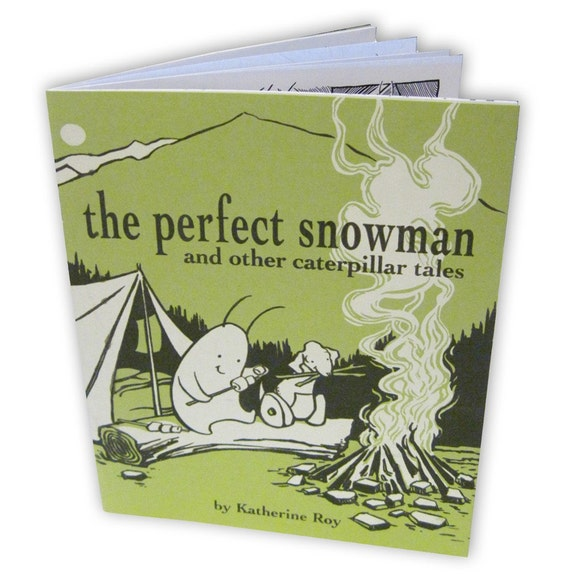 The Perfect Snowman & Other Caterpillar Tales