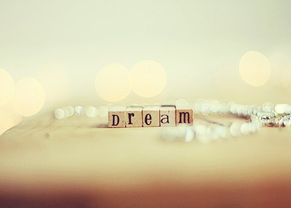 Still life photography: Dream Fine Art Photography Typography Photography, bokeh soft, blue Dream Art Print
