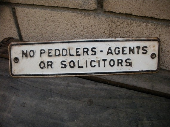 Vintage no soliciting signs