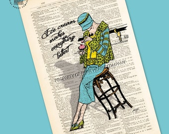 "Original art vintage 20's style illustration ""Ice cream makes everything better,"" printed on an antique 1852 French-English dictionary page"