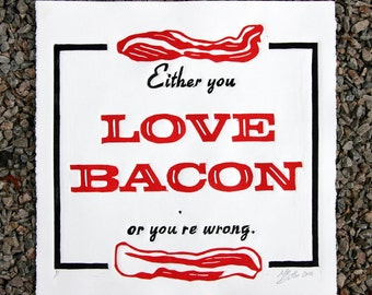 Bacon Wall Art, Bacon Print, Kitchen Art,  Letterpress Style Linocut Poster, Bacon Lover, Hostess gift art, House warming gift wall,
