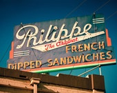 Philippe The Original Neon Sign - French Dipped Sandwiches - Los Angeles - Retro Kitchen Decor - Typography - Fine Art Photography