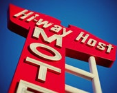 Route 66 Hi-Way Host Motel Neon Sign - Retro Home Decor - Wall Art - Colorful Hostess Gift - Red and Blue Deco - Fine Art Photography