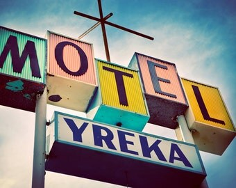 Yreka Motel Sign - Mid Century Modern Home Decor - Retro Wall Art - Googie Style - Teal Yellow Pink Art - Fine Art Photography