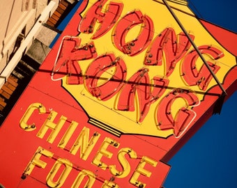 Hong Kong Chinese Food Neon Sign - Harvard Square, Cambridge - Boston Home Decor - Retro Kitchen Decor - Fine Art Photography
