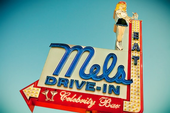 Mels Drive-In Vintage Neon Sign - Hollywood - Retro Kitchen Decor - American Graffiti Inspired - Gift for Dad - Fine Art Photography
