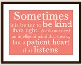 Sometimes it's Better to be Nice.. - Customizable 8x10 Print in Many Colors