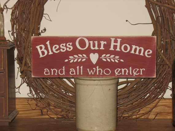 Bless Our Home and All Who Enter -WOOD SIGN- Home Decor U Choose Colors