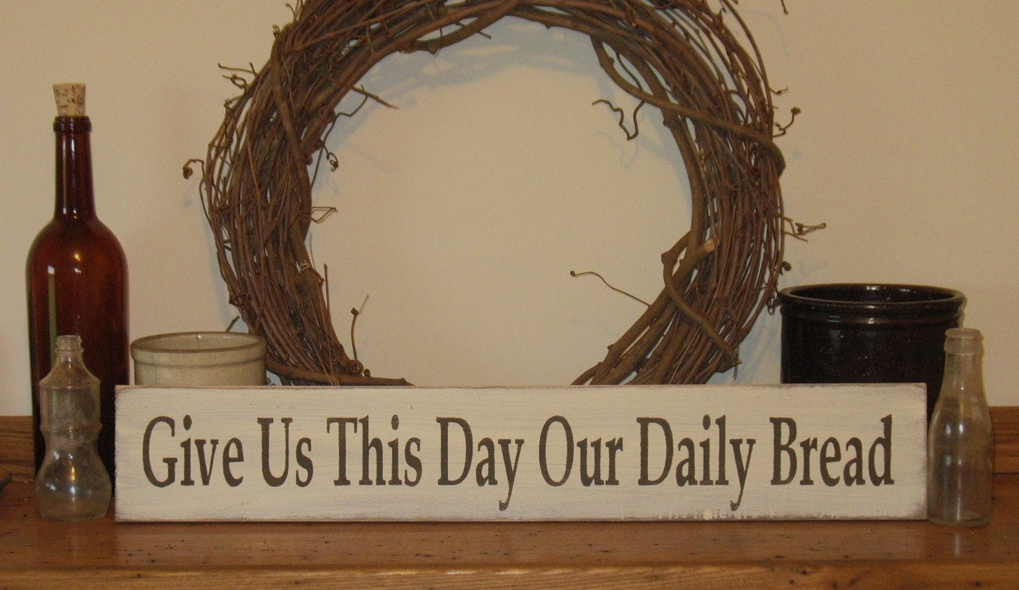 Give Us This Day Our Daily Bread Wood Sign By