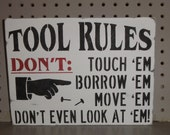 Tool Rules -- Father Dad Garage Shop Shed Wall Sign Decoration