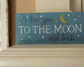 Babys Bedroom Nursery I Love You To The Moon and Back Shelf Sitter Sign Decoration