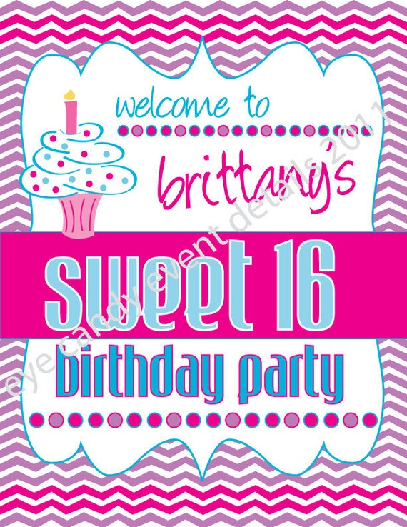 Chevron Cupcake Happy Birthday Sweet 16 Welcome Party Sign DIY