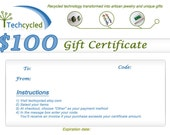 Gift Certificate -- 100 Dollars -- Techcycled
