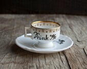 Drink Me Cup Teacup and Saucer