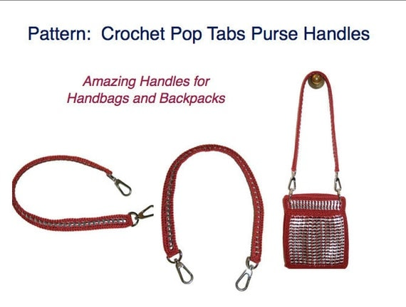 Crochet Pattern - INSTANT DOWNLOAD PDF Pattern - How to Crochet a Pop Tab Purse Handle Tutorial