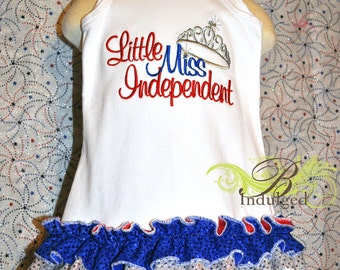 Little Miss Independent Fourth Of July Dress-red, white, blue- Fourth of July dress- Fourth of July shirt- little miss independent