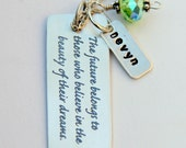 Graduation Gifts Uplifting Quote with Name Necklace, Dream, Sweet 16 18 Birthday,  Life Change, Inspirational, Dream, Graduate 2012