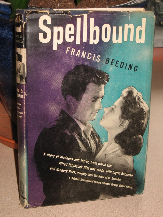 1945 Spellbound by Francis Beeding Hardback Book with Dust Jacket GREGORY PECK