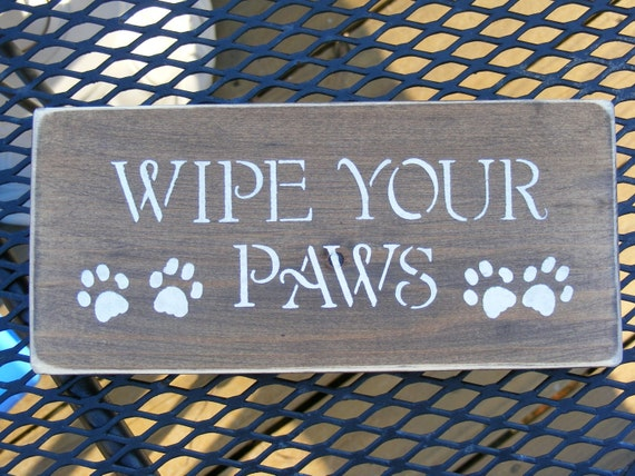 "Organic Wooden ""WIPE YOUR PAWS"" sign"