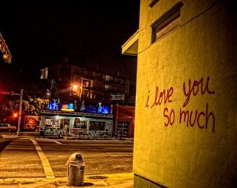 I love you so much Graffiti at Jo's Coffee | Austin, Texas