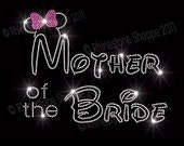 Disney  Inspired Wedding MOTHER of the BRIDE Rhinestone Transfer Minnie Mouse Ears