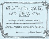 Great Minds Quote (light blue)