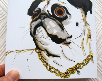 Grump No 2  Pug Illustration - Pug Portrait With Gold Chain - Square Blank Greetings card