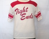 Vintage Amazing 70s FUNNY TIGHT ENDS Football Jersey 50/50 Men Women Small Medium Humor T-Shirt