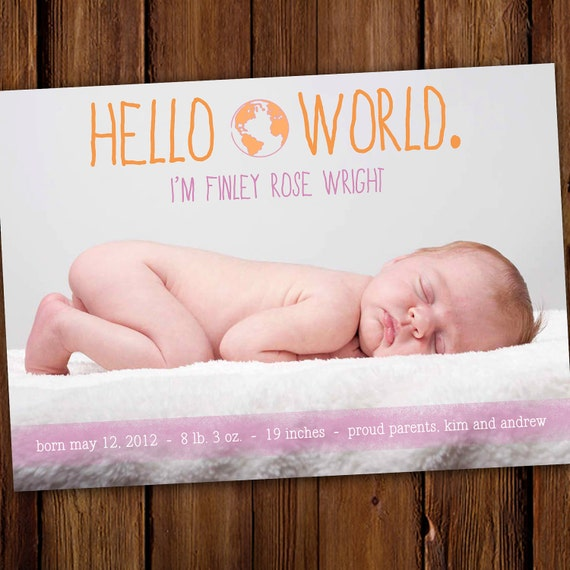 Hello World Photo Baby Announcement - Boy or Girl Birth Announcement - Hello World - Globe