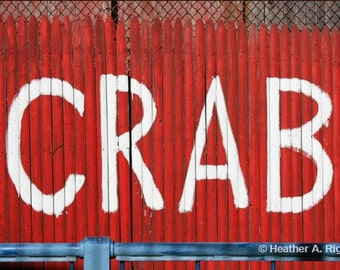 Red Fence - Crab Sign, humor, white, summer, photograph