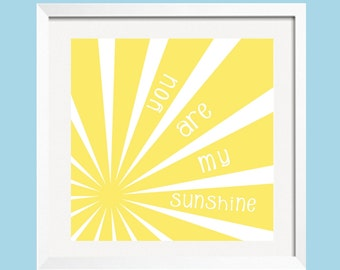 St. Patricks Day SALE You Are My Sunshine Art Print  12x12  in Sun Rays in buttery yellow by YassisPlace wall art
