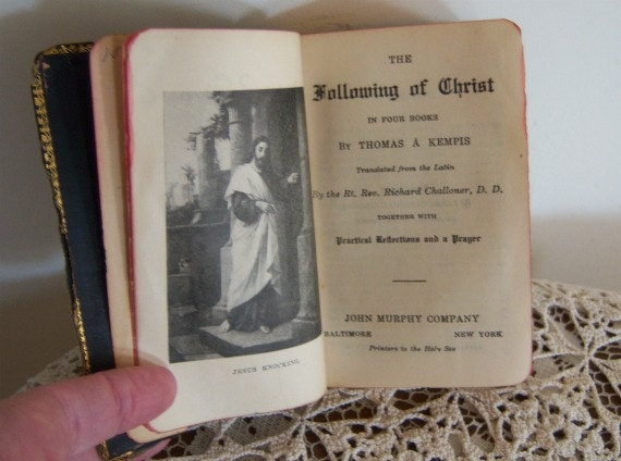 The Following of Christ: In Four Books 1899 Reserve for Laurie