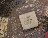 Bookmark - Hand Stamped Metal - The Beatles - all you need is love