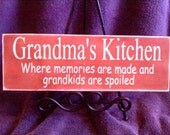 Grandma's Kitchen where memories are made and grandkids are spoiled