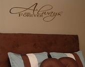 Always And Forever - Vinyl Wall Decal